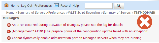WebLogic Administration Port: ALERT