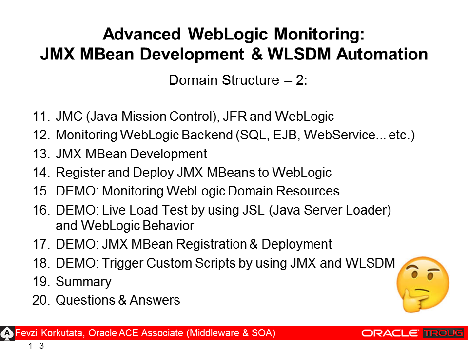 TROUG Presentation: Advanced WebLogic Monitoring: Custom