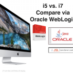 Apple iMac 27inch 5K Retina Display: i5 vs. i7 >> Performance Comparison via Oracle WebLogic