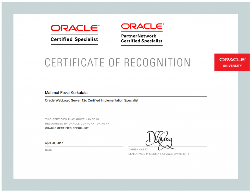 "M.Fevzi Korkutata as ""Oracle Certified Specialist"" and ""Oracle PartnerNetwork Certified Specialist"""