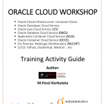 Oracle Java Cloud Service, Container Cloud Service and WebLogic 12c R2 Multitenancy Workshop/Training by Oracle ACE Fevzi Korkutata