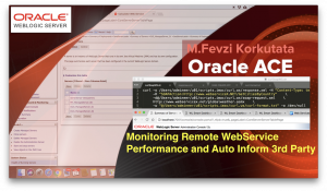 monitoring remote webservice curl on weblogic by fevzi korkutata oracle ace