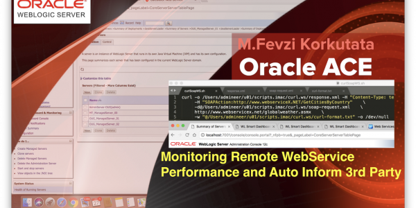 Podcast: Monitor Remote WebService Response Times with CURL on WebLogic THEN auto inform 3rd Party. HOW?