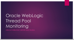 Oracle WebLogic Server Thread Pool Monitoring by Fevzi Korkutata (Click to Enlarge)