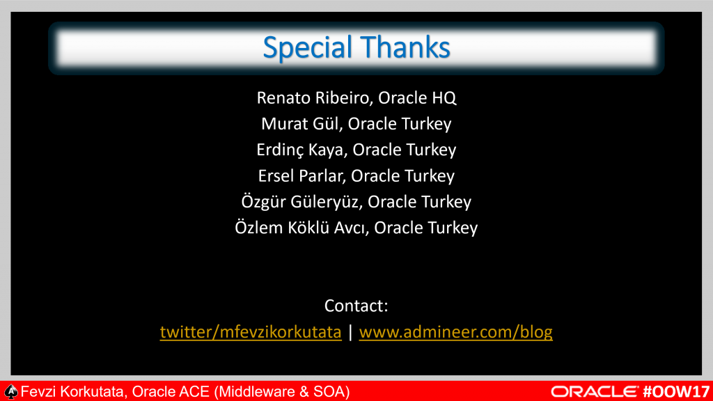 Special Thanks by Oracle ACE M.Fevzi Korkutata (Click to enlarge)